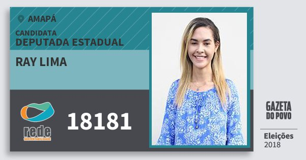 Santinho Ray Lima 18181 (REDE) Deputada Estadual | Amapá | Eleições 2018