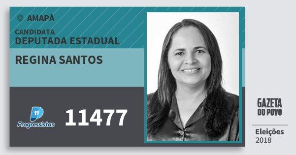 Santinho Regina Santos 11477 (PP) Deputada Estadual | Amapá | Eleições 2018
