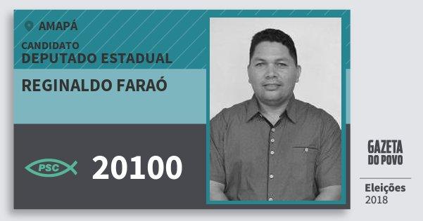 Santinho Reginaldo Faraó 20100 (PSC) Deputado Estadual | Amapá | Eleições 2018