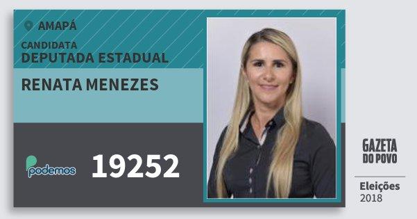 Santinho Renata Menezes 19252 (PODE) Deputada Estadual | Amapá | Eleições 2018