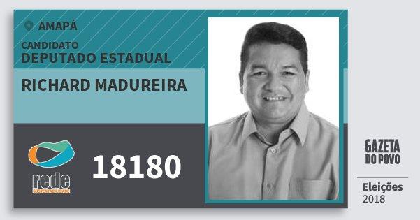 Santinho Richard Madureira 18180 (REDE) Deputado Estadual | Amapá | Eleições 2018