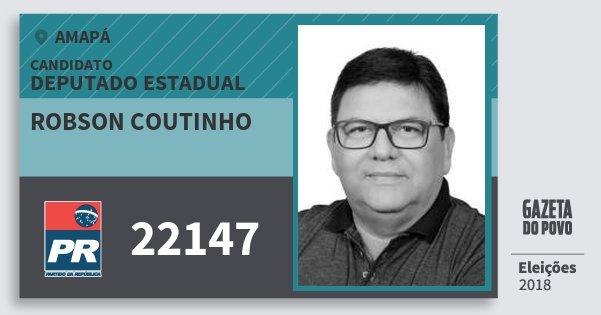 Santinho Robson Coutinho 22147 (PR) Deputado Estadual | Amapá | Eleições 2018
