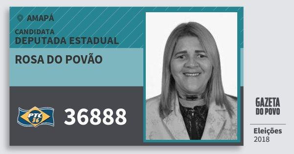 Santinho Rosa do Povão 36888 (PTC) Deputada Estadual | Amapá | Eleições 2018