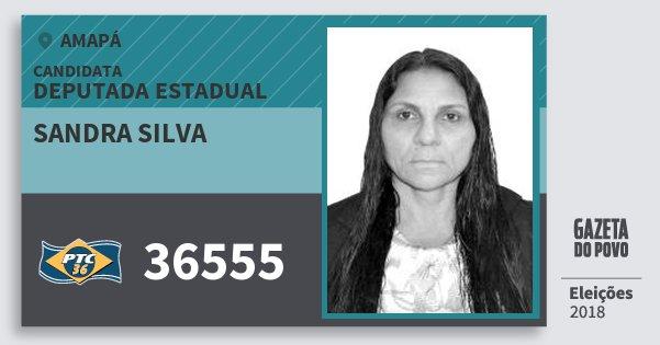 Santinho Sandra Silva 36555 (PTC) Deputada Estadual | Amapá | Eleições 2018