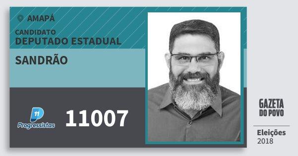 Santinho Sandrão 11007 (PP) Deputado Estadual | Amapá | Eleições 2018