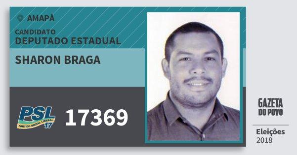 Santinho Sharon Braga 17369 (PSL) Deputado Estadual | Amapá | Eleições 2018
