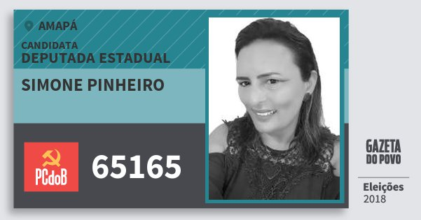 Santinho Simone Pinheiro 65165 (PC do B) Deputada Estadual | Amapá | Eleições 2018