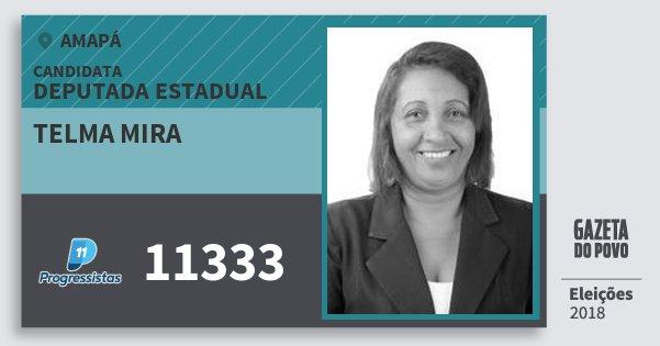 Santinho Telma Mira 11333 (PP) Deputada Estadual | Amapá | Eleições 2018