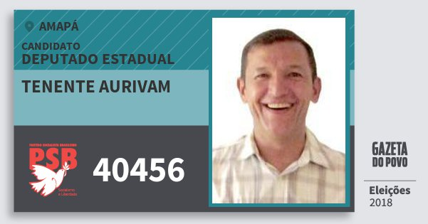 Santinho Tenente Aurivam 40456 (PSB) Deputado Estadual   Amapá   Eleições 2018