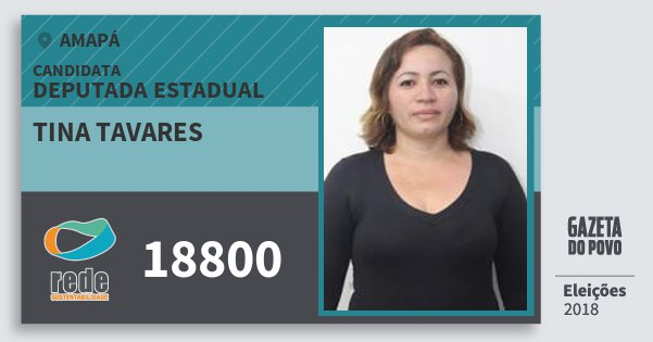 Santinho Tina Tavares 18800 (REDE) Deputada Estadual | Amapá | Eleições 2018