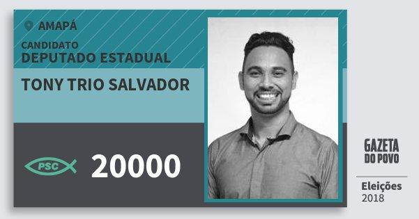 Santinho Tony Trio Salvador 20000 (PSC) Deputado Estadual | Amapá | Eleições 2018