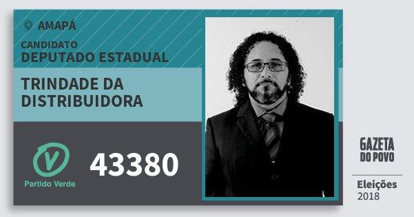 Santinho Trindade da Distribuidora 43380 (PV) Deputado Estadual | Amapá | Eleições 2018