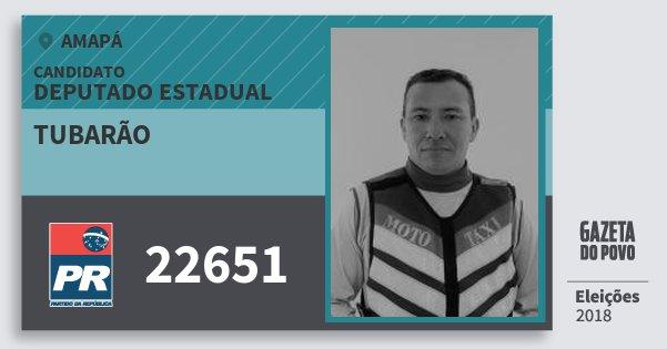 Santinho Tubarão 22651 (PR) Deputado Estadual | Amapá | Eleições 2018