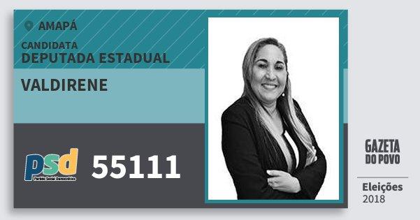 Santinho Valdirene 55111 (PSD) Deputada Estadual | Amapá | Eleições 2018