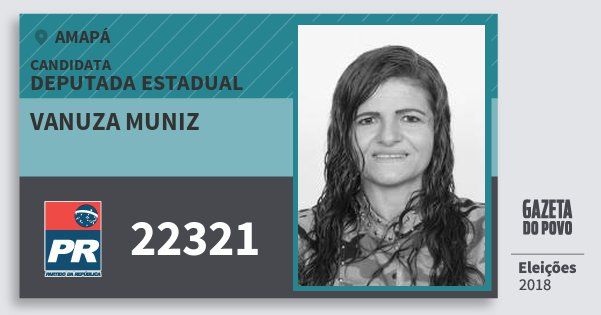 Santinho Vanuza Muniz 22321 (PR) Deputada Estadual | Amapá | Eleições 2018