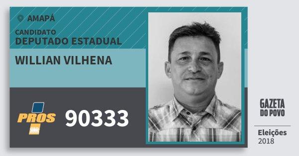 Santinho Willian Vilhena 90333 (PROS) Deputado Estadual | Amapá | Eleições 2018