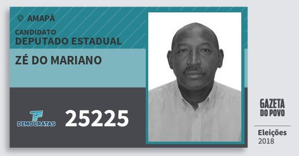 Santinho Zé do Mariano 25225 (DEM) Deputado Estadual | Amapá | Eleições 2018