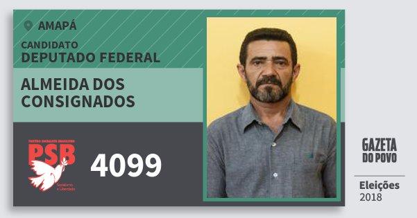 Santinho Almeida dos Consignados 4099 (PSB) Deputado Federal | Amapá | Eleições 2018