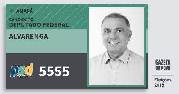 Santinho Alvarenga 5555 (PSD) Deputado Federal | Amapá | Eleições 2018