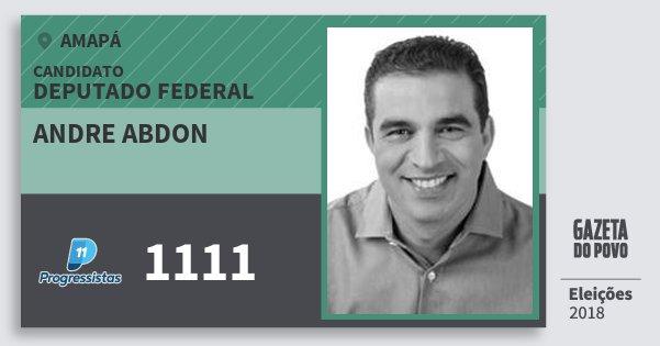 Santinho Andre Abdon 1111 (PP) Deputado Federal | Amapá | Eleições 2018