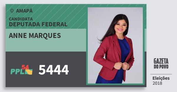 Santinho Anne Marques 5444 (PPL) Deputada Federal | Amapá | Eleições 2018