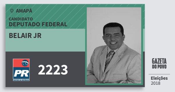 Santinho Belair Jr 2223 (PR) Deputado Federal | Amapá | Eleições 2018