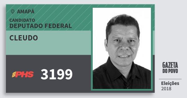 Santinho Cleudo 3199 (PHS) Deputado Federal   Amapá   Eleições 2018