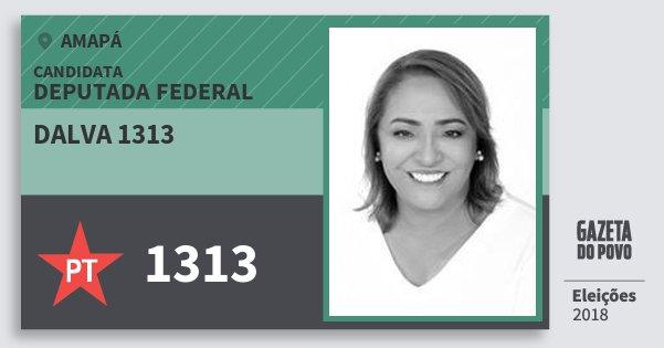 Santinho Dalva 1313 1313 (PT) Deputada Federal | Amapá | Eleições 2018