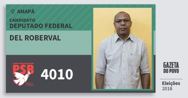 Santinho del Roberval 4010 (PSB) Deputado Federal | Amapá | Eleições 2018
