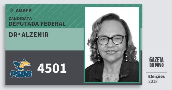 Santinho Drª Alzenir 4501 (PSDB) Deputada Federal | Amapá | Eleições 2018