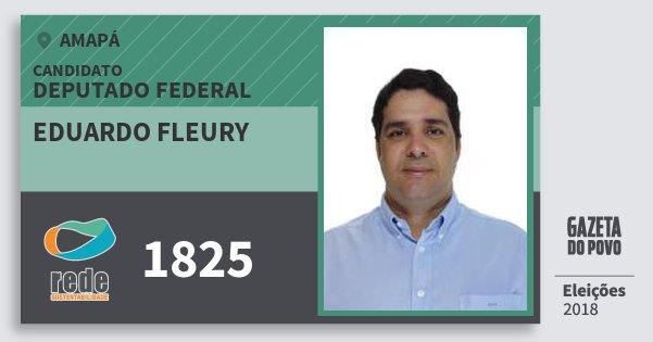 Santinho Eduardo Fleury 1825 (REDE) Deputado Federal | Amapá | Eleições 2018