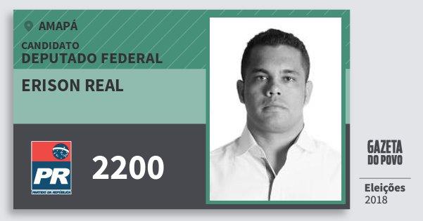 Santinho Erison Real 2200 (PR) Deputado Federal | Amapá | Eleições 2018