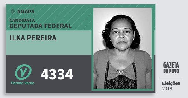 Santinho Ilka Pereira 4334 (PV) Deputada Federal | Amapá | Eleições 2018