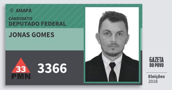 Santinho Jonas Gomes 3366 (PMN) Deputado Federal | Amapá | Eleições 2018
