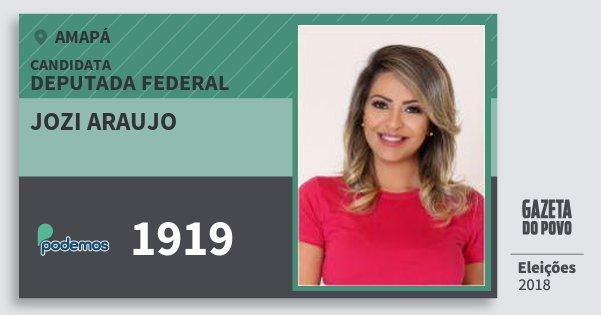 Santinho Jozi Araujo 1919 (PODE) Deputada Federal   Amapá   Eleições 2018