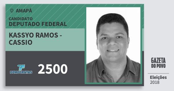 Santinho Kassyo Ramos - Cassio 2500 (DEM) Deputado Federal | Amapá | Eleições 2018