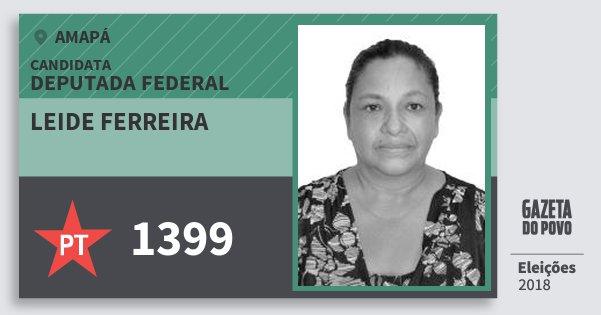 Santinho Leide Ferreira 1399 (PT) Deputada Federal | Amapá | Eleições 2018