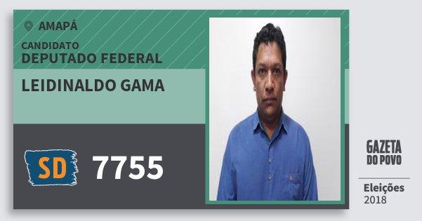 Santinho Leidinaldo Gama 7755 (SOLIDARIEDADE) Deputado Federal | Amapá | Eleições 2018