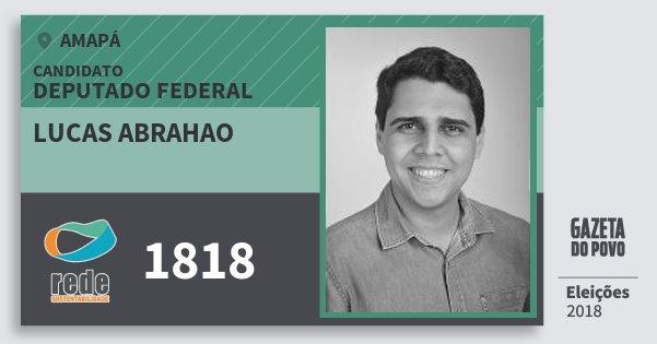 Santinho Lucas Abrahao 1818 (REDE) Deputado Federal | Amapá | Eleições 2018