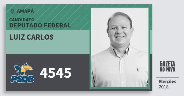Santinho Luiz Carlos 4545 (PSDB) Deputado Federal | Amapá | Eleições 2018