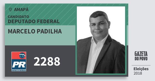 Santinho Marcelo Padilha 2288 (PR) Deputado Federal | Amapá | Eleições 2018