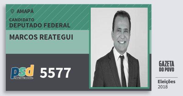 Santinho Marcos Reategui 5577 (PSD) Deputado Federal | Amapá | Eleições 2018