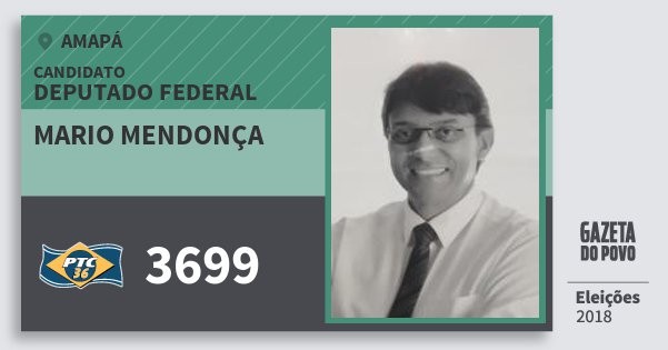 Santinho Mario Mendonça 3699 (PTC) Deputado Federal | Amapá | Eleições 2018