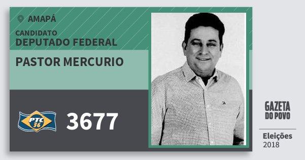 Santinho Pastor Mercurio 3677 (PTC) Deputado Federal | Amapá | Eleições 2018