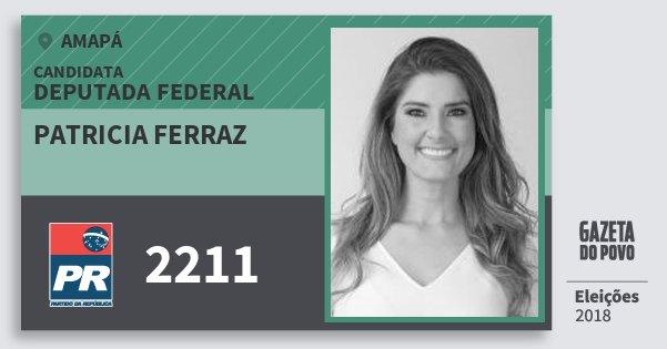 Santinho Patricia Ferraz 2211 (PR) Deputada Federal | Amapá | Eleições 2018