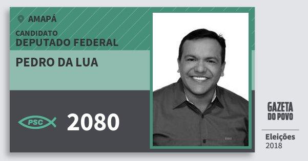 Santinho Pedro da Lua 2080 (PSC) Deputado Federal | Amapá | Eleições 2018