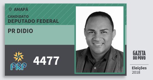 Santinho Pr Didio 4477 (PRP) Deputado Federal | Amapá | Eleições 2018