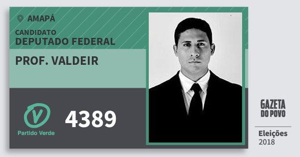 Santinho Prof. Valdeir 4389 (PV) Deputado Federal | Amapá | Eleições 2018