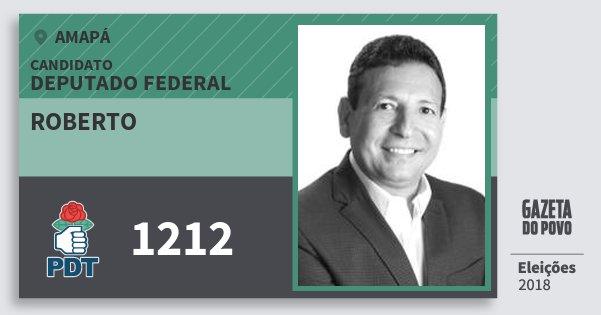 Santinho Roberto 1212 (PDT) Deputado Federal | Amapá | Eleições 2018