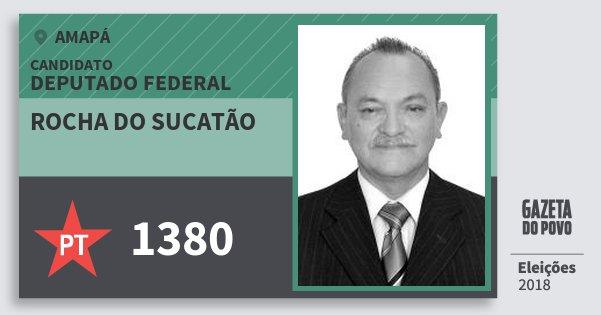 Santinho Rocha do Sucatão 1380 (PT) Deputado Federal | Amapá | Eleições 2018